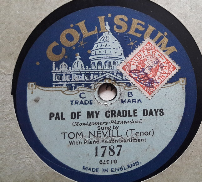 Tom Nevill - Pal of my cradle Days - Coliseum 1787 E-